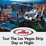 Take a Las Vegas city tour with Maverick Helicopters - Click Here
