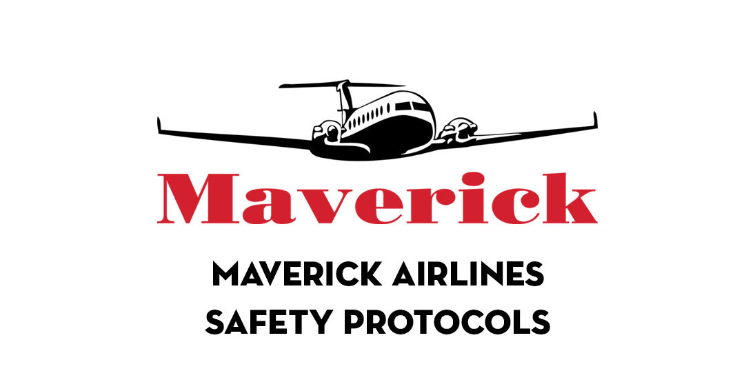 Maverick Helicopters Safety Protocols